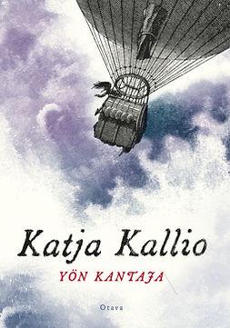 Kallio, Katja - Yön kantaja, e-kirja