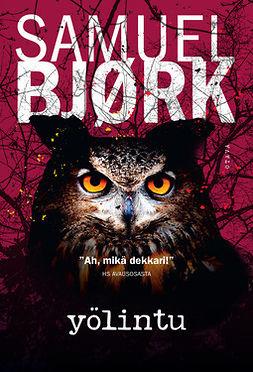 Bjørk, Samuel - Yölintu, e-kirja
