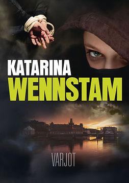 Wennstam, Katarina - Varjot, e-kirja