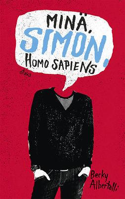 Albertalli, Becky - Minä, Simon, Homo Sapiens, e-bok