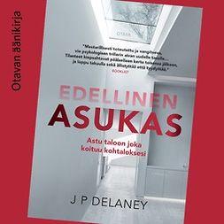 Delaney, J. P. - Edellinen asukas, äänikirja