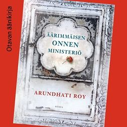 Roy, Arundhati - Äärimmäisen onnen ministeriö, äänikirja