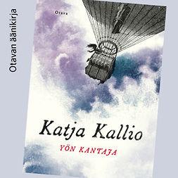 Kallio, Katja - Yön kantaja, äänikirja