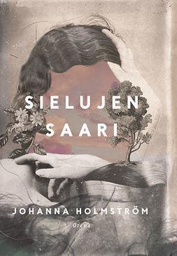 Holmström, Johanna - Sielujen saari, ebook