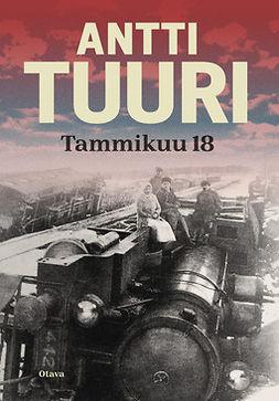 Tuuri, Antti - Tammikuu 18, e-bok