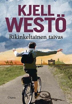 Westö, Kjell - Rikinkeltainen taivas, e-kirja