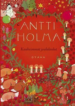 Holma, Antti - Kauheimmat joululaulut, e-kirja