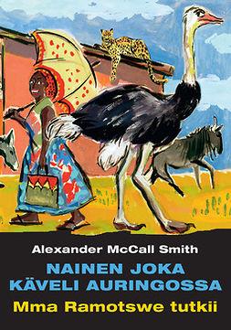 Smith, Alexander McCall - Nainen joka käveli auringossa, e-kirja