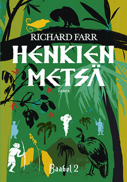 Farr, Richard - Henkien metsä: Baabel 2, ebook