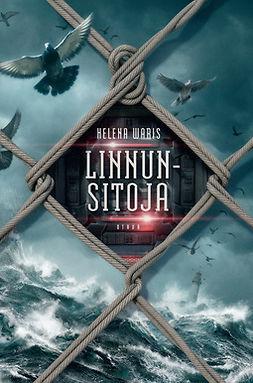 Waris, Helena - Linnunsitoja, ebook