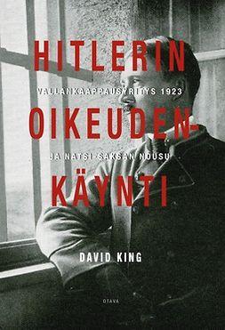 Hitlerin oikeudenkäynti: Vallankaappausyritys 1923 ja natsi-Saksan nousu