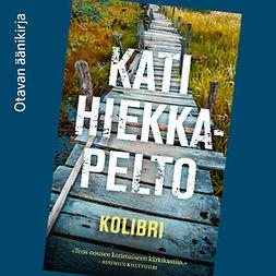 Hiekkapelto, Kati - Kolibri, audiobook