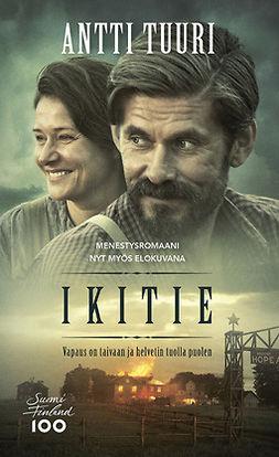 Tuuri, Antti - Ikitie, ebook