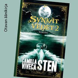 Sten, Camilla - Sumussa, äänikirja