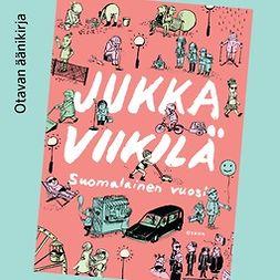 Viikilä, Jukka - Suomalainen vuosi, äänikirja