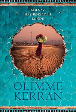 Bonde, Golnaz Hashemzadeh - Olimme kerran, ebook