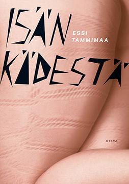 Tammimaa, Essi - Isän kädestä, e-bok