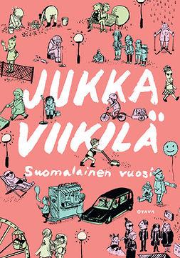 Viikilä, Jukka - Suomalainen vuosi, e-kirja