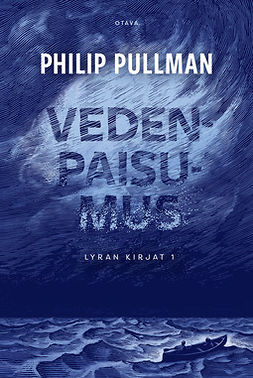 Pullman, Philip - Vedenpaisumus: Lyran kirjat 1, e-kirja