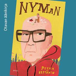 Seppänen, Pekka - Nyman, äänikirja