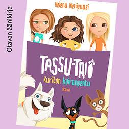 Kuriton koiranpentu: Tassu-trio