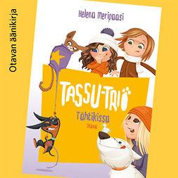 Meripaasi, Helena - Tähtikissa: Tassu-trio, audiobook