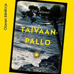 Jalonen, Olli - Taivaanpallo, audiobook
