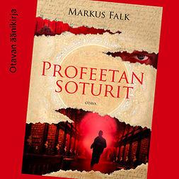 Falk, Markus - Profeetan soturit, audiobook