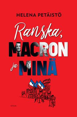 Petäistö, Helena - Ranska, Macron ja minä, e-kirja