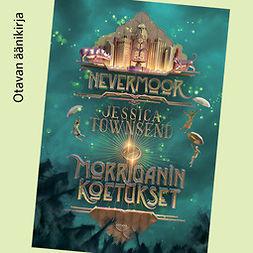 Morriganin koetukset - (Nevermoor)