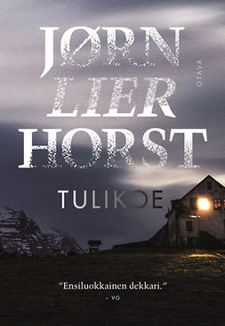 Horst, Jørn Lier - Tulikoe, ebook