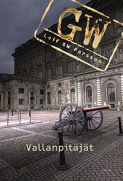 Persson, Leif G.W. - Vallanpitäjät, e-kirja