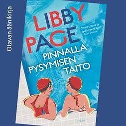 Page, Libby - Pinnalla pysymisen taito, äänikirja