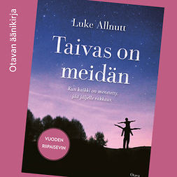 Allnutt, Luke - Taivas on meidän, audiobook