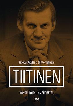 Ervasti, Pekka - Tiitinen: Vakoilijoita ja veijareita, e-kirja