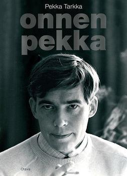 Onnen Pekka : muistelmia
