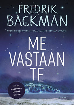 Backman, Fredrik - Me vastaan te, e-kirja