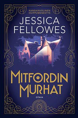 Fellowes, Jessica - Mitfordin murhat, ebook
