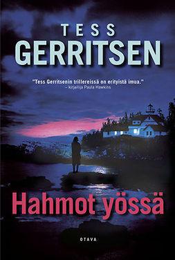 Gerritsen, Tess - Hahmot yössä, e-kirja