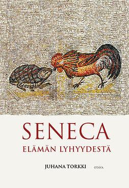 Seneca: Elämän lyhyydestä