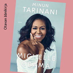 Obama, Michelle - Minun tarinani, audiobook