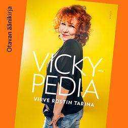 Vickypedia : Virve Rostin tarina