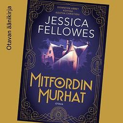 Fellowes, Jessica - Mitfordin murhat, äänikirja