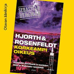 Korkeampi oikeus / Hjorth & Rosenfeldt