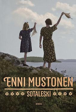 Mustonen, Enni - Sotaleski, e-bok