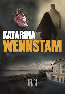 Wennstam, Katarina - Jengi, e-kirja