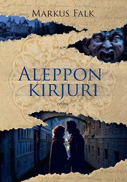 Falk, Markus - Aleppon kirjuri, e-kirja