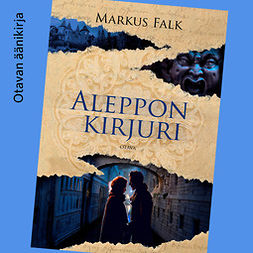 Falk, Markus - Aleppon kirjuri, audiobook