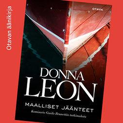 Leon, Donna - Maalliset jäänteet: Komisario Guido Brunettin tutkimuksia, audiobook