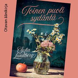Lundberg, Sofia - Toinen puoli sydäntä, audiobook